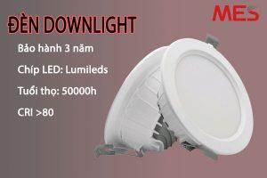 Đèn led downlight MES chất lượng cao