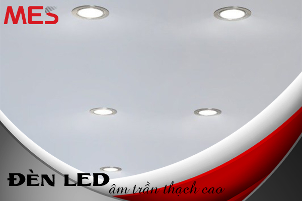 ưu điểm đèn led âm trần thạch cao