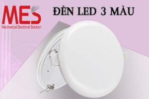 công ty sản xuất đèn led âm trần panel 3 màu