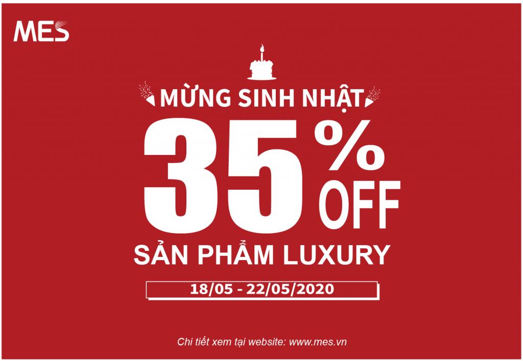 Mes giảm giá 35% mừng sinh nhật luxury
